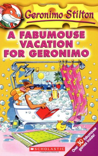 A Fabumouse Vacation for Geronimo (Geronimo Stilton)の詳細を見る