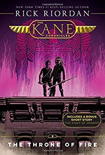 The Kane Chronicles, Book Two The Throne of Fire (The Kane Chronicles, Book Two)
