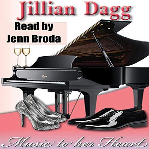 Music to her Heart Audiobook By Jillian Dagg cover art