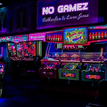 No Gamez