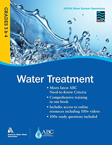 Water Treatment Grades 3 and 4 WSO: AWWA Water System Operations WSO