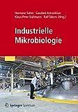Industrielle Mikrobiologie - Hermann Sahm