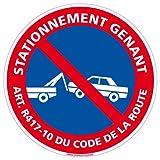 Panneau - Stationnement Gênant Art. R417-10 du Code de la Route - Plastique rigide PVC 1,5 mm - Diamètre 280 mm - Protection Anti-UV