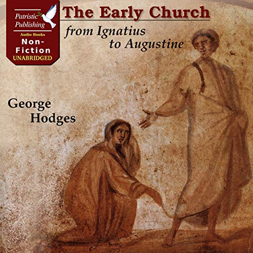 The Early Church from Ignatius to Augustine cover art