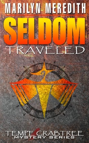Book: Seldom Traveled - Tempe Crabtree Mystery Series by Marilyn Meredith