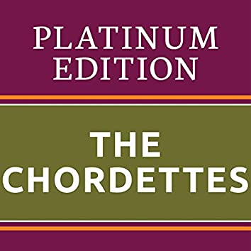 The Chordettes - Platinum Edition (The Greatest Hits Ever!)