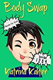 Books for Kids: BODY SWAP: A Very Funny Book for Boys and Girls