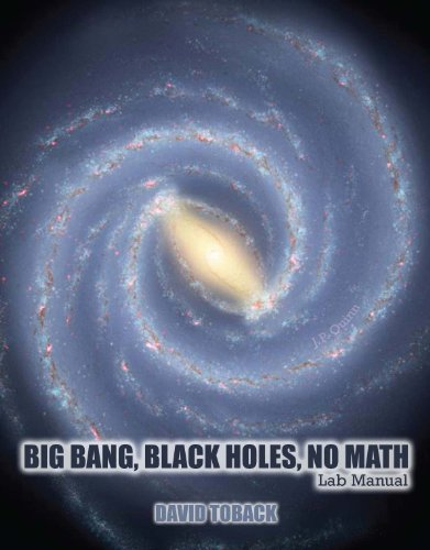 Big Bang, Black Holes, No Math Lab Manual