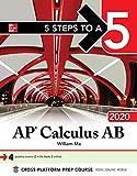 5 Steps to a 5: AP Calculus AB 2020 (5 Steps to a 5 AP Calculus AB/BC)