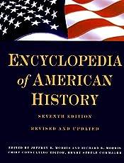 Encyclopedia of American History: Seventh Edition