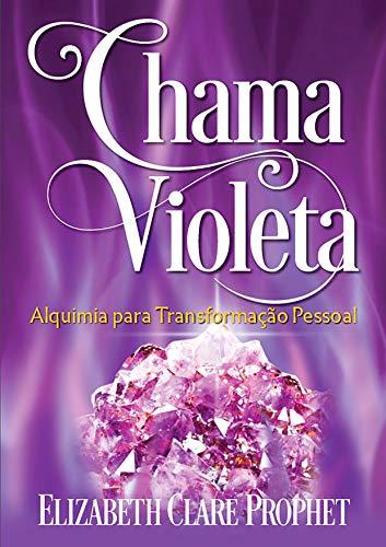Chama Violeta: Alquimia para a Transformação Pessoal