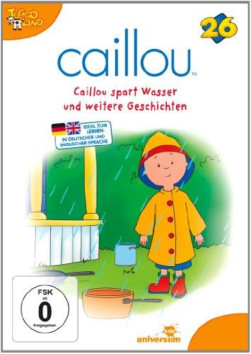 Caillou 26 - Caillou spart Wasser und weitere Geschichten [Alemania] [DVD]