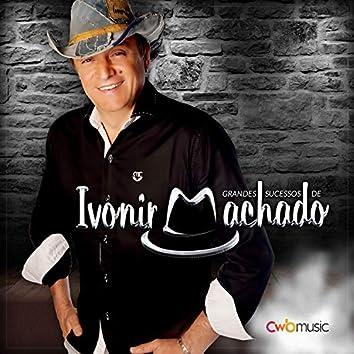 Grandes Sucessos de Ivonir Machado