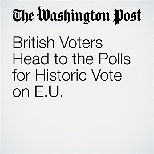 British Voters Head to the Polls for Historic Vote on EU cover art