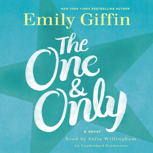 The One & Only     A Novel              By:                                                                                                                                 Emily Giffin                               Narrated by:                                                                                                                                 Sofia Willingham                      Length: 14 hrs and 58 mins     947 ratings     Overall 3.8
