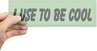 CafePress I Use to Be Cool (Bumper) Bumper Sticker 10
