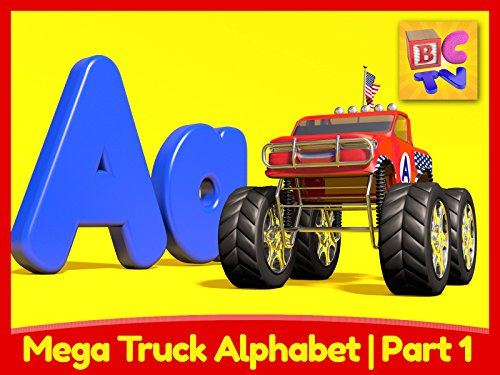 Mega Truck Alphabet Part 1 - Learn About the Letter A