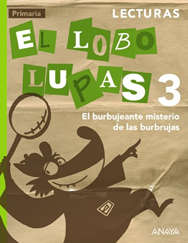 Lecturas 3: El Burbujeante Misterio de las Burbrujas