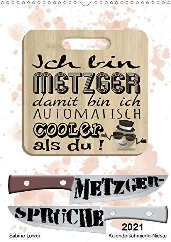 Metzger-Sprüche (Wandkalender 2021 DIN A3 hoch)