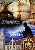 From Science to God: Exploring the Mystery of Consciousness - by Peter Russell (DVD)