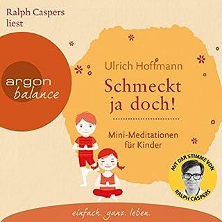 Schmeckt ja doch! Mini-Meditationen für Kinder Titelbild