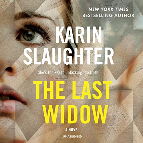 The Last Widow: A Novel     The Will Trent Series, Book 9              By:                                                                                                                                 Karin Slaughter                           Length: 13 hrs and 30 mins     Not rated yet     Overall 0.0