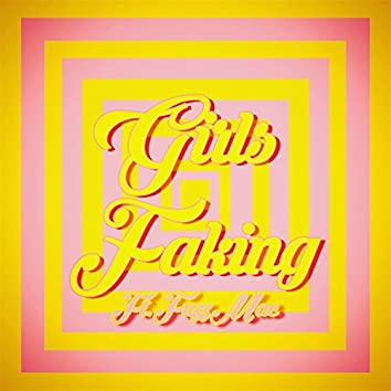 Girls Faking (feat. FuzzMack)