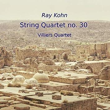 Ray Kohn: String Quartet No. 30