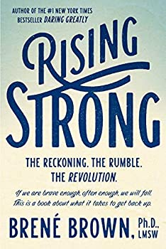 [Hardcover] [Brené Brown] Rising Strong  The Reckoning The Rumble The Revolution.