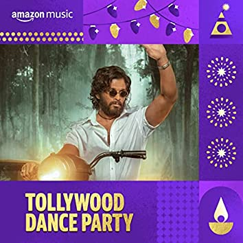 Tollywood Dance Party