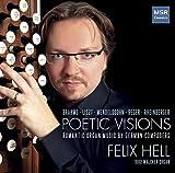 Poetic Visions - Romantic Organ Music by German Composers | Brahms, Liszt,...