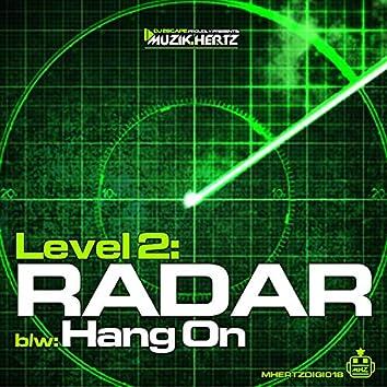 Radar / Hang On