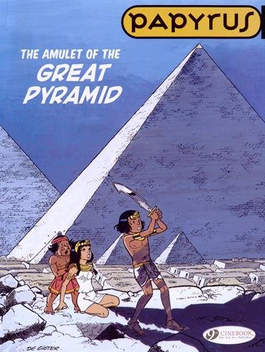 Papyrus - tome 6 The Amulet of the Great Pyramid (06)