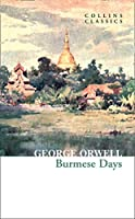Burmese Days (Collins Classics)