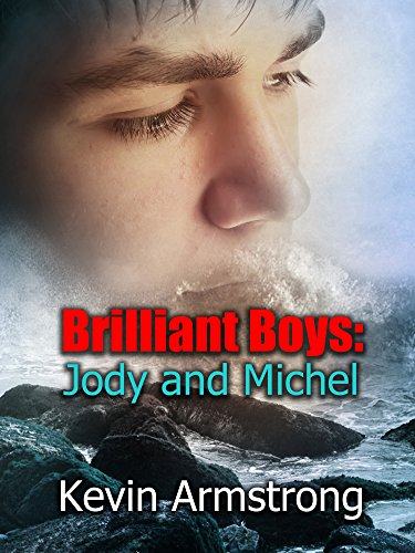 Brilliant Boys: Jody and Michel: An Evocative Gay Romance (English Edition)