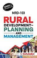 MRD103 Rural Development Planning And Management(IGNOU Help Books for MRD-103 in English Medium)