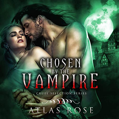 Couverture de Chosen by the Vampire: Book 6