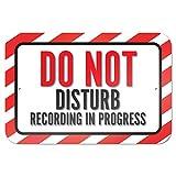Do Not Disturb Recording in Progress 9' x 6' Metal Sign