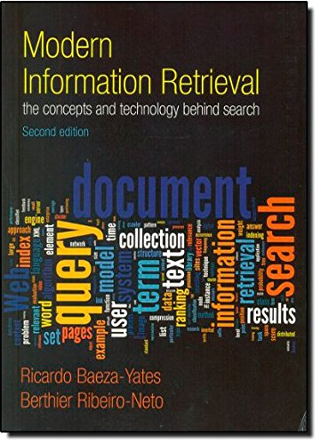Modern Information Retrieval (ACM Press Books)
