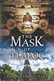 The Mask of Tlaloc (An 8 Manik Mystery)