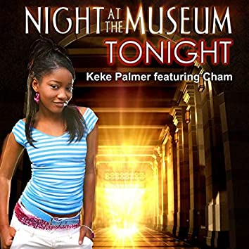 """Tonight (From """"Night at the Museum"""")"""