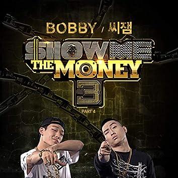 Show Me the Money3, Pt. 4