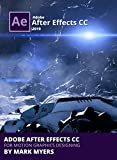 ADOBE AFTER EFFECTS CC FOR MOTION GRAPHICS DESIGNING (English Edition)