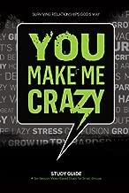 You Make Me Crazy Small Group Study Guide