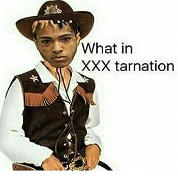What In Xxxtarnation [Explicit]