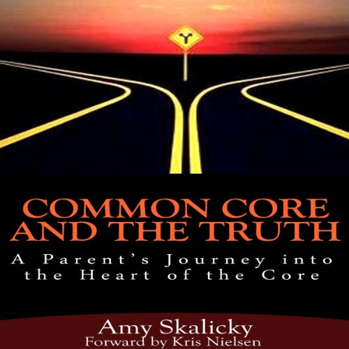 Common Core and the Truth audiobook cover art