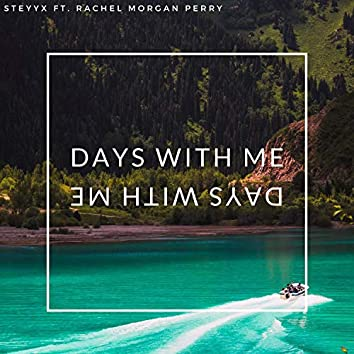 Days With Me (feat. Rachel Morgan Perry)