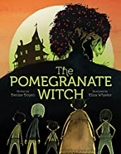 The Pomegranate Witch: (Halloween Children's Books, Early Elementary Story Books, Scary Stories for Kids)