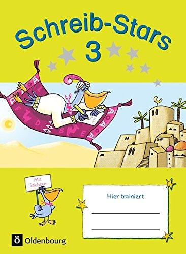 Schreib-Stars: 3. Schuljahr - Übungsheft: Mit Lösungen