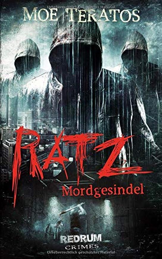 化学者撤退パワーDas Mordgesindel (Ratz-Thriller)